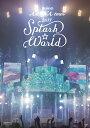"miwa ARENA tour 2017 ""SPLASH☆WORLD""(初回生産限定盤)【Blu-r"