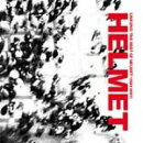 ��͢���ס�Unsung - The Best Of Helmet 1991-1997