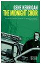 The Midnight Choir MIDNIGHT CHOIR [ Gene Kerrigan ]