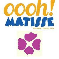 Oooh��_Matisse