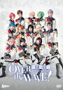 B-PROJECT on STAGE 『OVER the W...