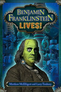 Benjamin_Franklinstein_Lives��
