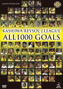 KASHIWA REYSOL J.LEAGUE ALL1000 GOALS [ 柏レイソル ]