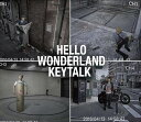 HELLO WONDERLAND [ KEYTALK ]