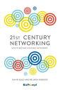 書, 雜誌, 漫畫 - 21st Century Networking: How to Become a Natural Networker 21ST CENTURY NETWORKING [ David Sole ]