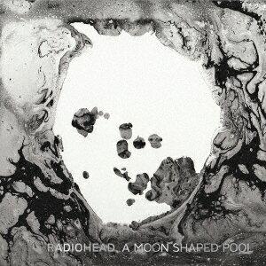 A Moon Shaped Pool [ レディオヘッド ]