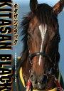 キタサンブラック ~平成最後の怪物とホースマンの信念~【Blu-ray】 [ (趣味/教養) ]
