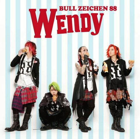 WENDY [ BULL ZEICHEN 88 ]