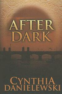 AfterDark[CynthiaDanielewski]