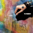 FLOWER [ OLDCODEX ]