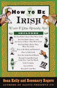 How_to_Be_Irish��_Even_If_You_A