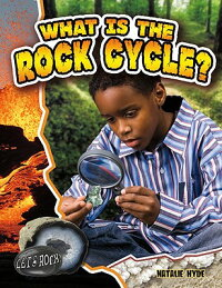 What_Is_the_Rock_Cycle��