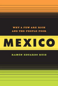 Mexico��_Why_a_Few_Are_Rich_and