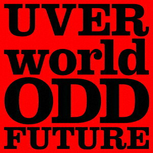 ODD FUTURE (初回限定盤 CD+DVD) [ UVERworld ]