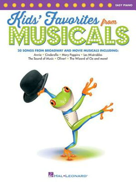Kids' Favorites from Musicals KIDS FAVORITES FROM MUSICALS [ Hal Leonard Corp ]