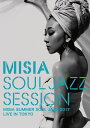 MISIA SOUL JAZZ SESSION【Blu-ray】 [ MISIA ]