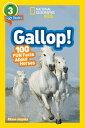 ショッピングkitson National Geographic Readers_ Gallop! 100 Fun Facts about Horses (L3) NATL GEOGRAPHIC READERS GALLOP (Readers) [ Kitson Jazynka ]