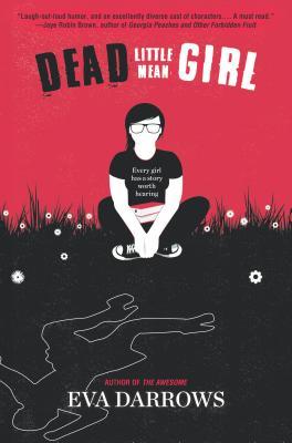 Dead Little Mean Girl DEAD LITTLE MEAN GIRL ORIGINAL [ Eva Darrows ]