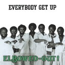 其它 - 【輸入盤】Everybody Get Up [ Elbowed-out ]