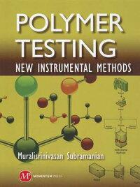 PolymerTesting:NewInstrumentalMethods