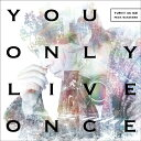 You Only Live Once (CD+DVD) [ YURI!!! on ICE feat.w.hatano ]