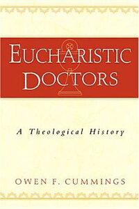 Eucharistic_Doctors��_A_Theolog