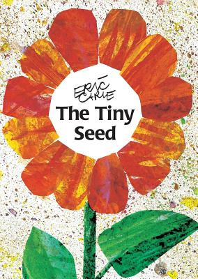 TINY SEED,THE(P) [ ERIC CARLE ]