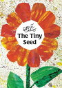 The Tiny Seed TINY SEED (World of Eric Carle) [ Eric Carle ]