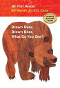Brown Bear, Brown Bear, What Do You See? BROWN BEAR BROWN BEAR WHAT DO (My First Reader (Hardcover))