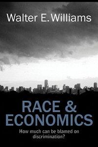 RaceandEconomics:HowMuchCanWeBlameonDiscrimination?
