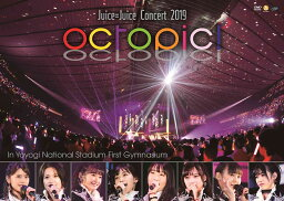 <strong>Juice=Juice</strong> Concert 2019 ~octopic!~ [ <strong>Juice=Juice</strong> ]