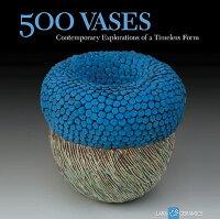 500_Vases��_Contemporary_Explor