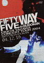 FIFTY FIVE WAY in BUDOKAN [ 矢沢永吉 ]