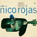 ギターのためのフィーリン [ Nico Rojas ]