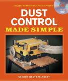 Dust Control Made Simple [With DVD][洋書] [ Sandor Nagyszalanczy ]