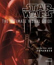 STAR WARS:THE ULTIMATE VISUAL GUIDE(H) [ RYDER WINDHAM ]
