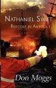Nathaniel Swift: Redcoat in America NATHANIEL SWIFT [ Don Moggs ]