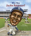 Who Was Jackie Robinson WHO WAS JACKIE ROBINSON D (Who Was ) Gail Herman