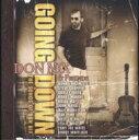 【輸入盤】Going Down - The Songs Of Donnix Don Nix