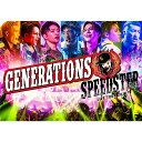 GENERATIONS LIVE TOUR 2016 SPEEDSTER(初回生産限定) [ GENERATIONS from EXILE TRIBE ]