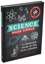 Science Made Simple: A Complete Guide in Ten Easy Lessons SCIENCE MADE SIMPLE (Made Simple) [ Victoria Williams ]