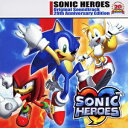 SONIC HEROES Original Soundtrack 20th Anniversary Edition [ ソニックヒーローズ ]