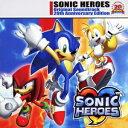 SONIC HEROES Original Soundtrack 20th Anniversary Edition [ ソニックヒーローズ ]