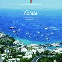 Estate〜イタリアの夏〜 [ マウロ・スクイッランテ&サンテ・トゥルジ ]