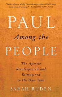 PaulAmongthePeople:TheApostleReinterpretedandReimaginedinHisOwnTime