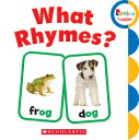 What Rhymes? WHAT RHYMES (Rookie Toddler)