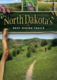 North Dakota''s Best Hiking Trails [ Scott Kudelka ]