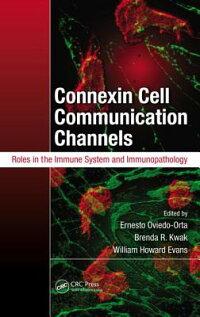ConnexinCellCommunicationChannels:RolesintheImmuneSystemandImmunopathology[ErnestoOviedo-Orta]