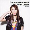 Communication!!! [ リア・ディゾン ]