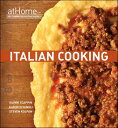 Italian Cooking at Home with the Culinary Institute of America ITALIAN COOKING AT HOME W/CULI [ Culinary Institute of America ]